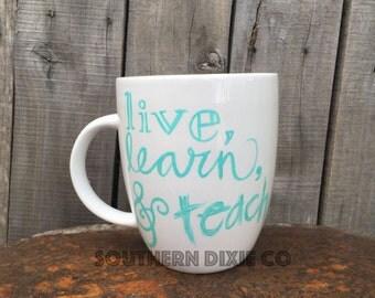 Live, Learn & Teach Mug