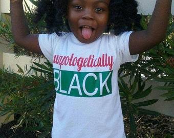 Unapologetically Black Kids Tee, Black History Kids tshirt,Toddler Tees