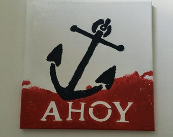 Ahoy painted on canvas, ready to hang