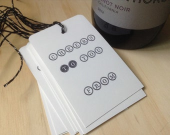 gift / wine tags, vintage inspired, cheers to you, wine bottle tags, hostess gift