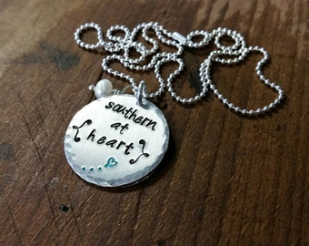 """SALE Metal Stamped """"Southern at Heart"""" Silver Necklace Southern Pride Christmas, Birthday, Wedding Bridesmaids Mother's day Valentines"""