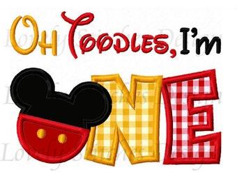 Oh Toodles I'm ONE Mickey Applique Machine Embroidery Design NO:0556