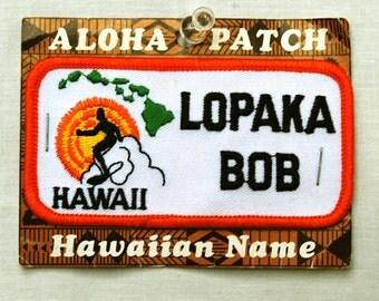 Vintage Hawaii Name Patch Surf Bob Lopaka Surfer Hawaiian Aloha Souvenir Office Gifts Tourist Stocking Stuffers