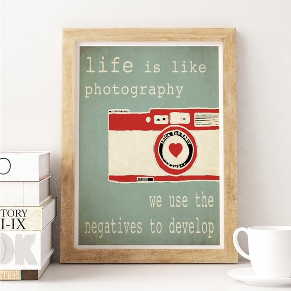 Typographic poster, Quote art, inspirational print, wall decor, digital print, red, teal, camera print, camera decor, gift for photographer