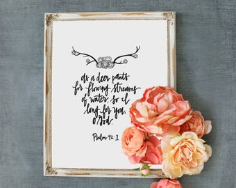 Bible Verse Printable//I Long For You//Psalm 42:1//Digital Download//PRINTABLE//8X10
