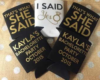 Can Sleeve - Custom Drink Sleeve - Custom Wedding Favor -  Bachelorette Party Gift - I Said Yes - Thats What She Said - Black and Gold