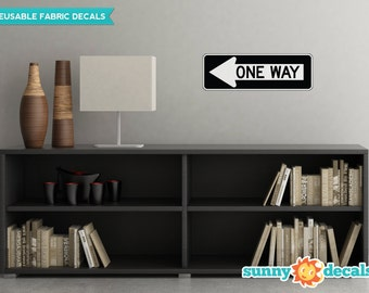 One Way Sign Fabric Wall Decal - Traffic and Street Signs - 3 Sizes Available - Non-Toxic, Reusable, Repositionable - Sunny Decals