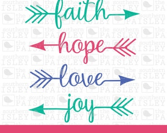 Faith Hope Love Joy Unstoppable Arrows - .svg/.eps/.dxf/.ai for Silhouette Studio, Cricut, or other cutting software