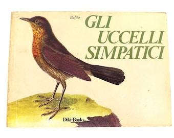 Unobtainable and rare book Baldo The lovely birds