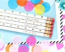 Like a Boss Pencil Set, Set of 6 Hex Pencils, Gold Foil Pencils, Engrave Pencils, Custom Pencils, Personalize Pencils, Stocking Stuffer