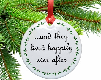 And They Lived Happily Ever After  Ceramic Christmas Ornament