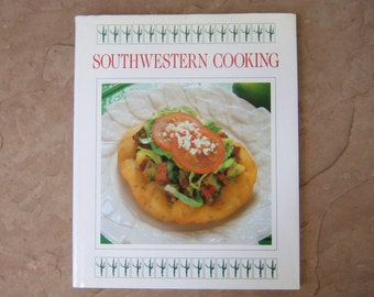 Southwestern Cooking, Southwestern Cooking Cookbook by Crescent Books, Vintage Cook Book