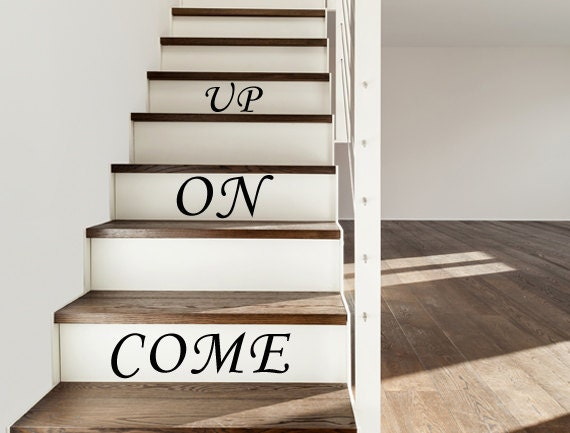 Vinyl Decal Come On Up Stair Decals Stair Riser Decal