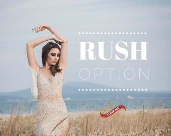Rush option for a fast production and delivery on custom handmade wedding dress or bridal gown made by occasion Tonena