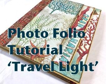 Tutorial #21: Photo Folio 'Travel Light'