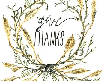 Give Thanks- Art Print