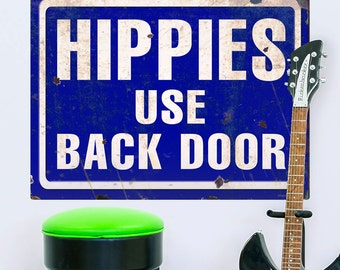 Hippies Use Back Door 60s Style Wall Decal  - #56155