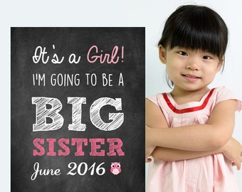 Its a girl I am going to be a BIG Sister chalkboard announcement sign - Gender Reveal sign - Baby girl Announcement sign - DIGITAL FILE!