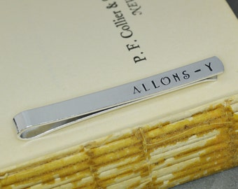 Allons-y Tie Bar - Hand Stamped Dr Who Gift