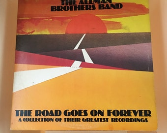 Allman Brothers Band The Road Goes On Forever A Collection of Their Greatest Recordings - Vinyl Record