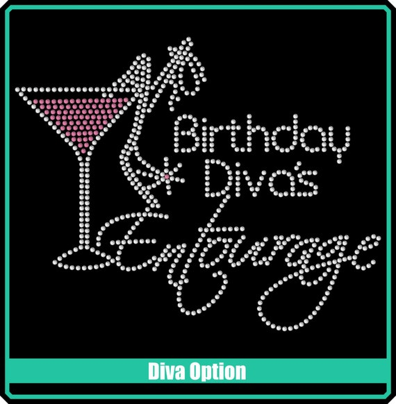 BIRTHDAY Girl Or Diva Entourage Martini Rhinestone Bling