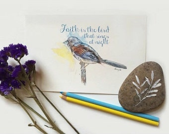 Faith is the bird that sings at night. Bird Print, Inspirational quote, Motivational quote, Bird watercolor, Digital Print Bird, Faith quote