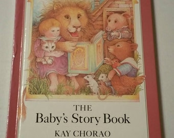 The Baby's Story Book, Kay Chorao, 1985, Folktales, Fables, Children's Stories, gorgeous illustrations