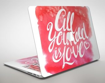 All You Need is Love - Apple MacBook Air or Pro Skin Decal Kit (All Versions Available)