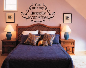 You are my Happily Ever After Wall Quote
