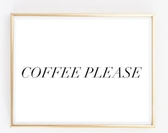 coffee please tumblr funny quote typographic Print word quote art print wall decor girly quote Typography tumblr room decor framed quote