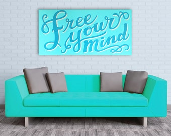 Free Your Mind - Typographic Painting