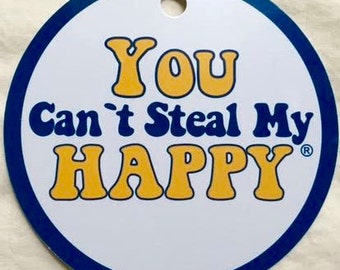 You Can't Steal My Happy luggage tag