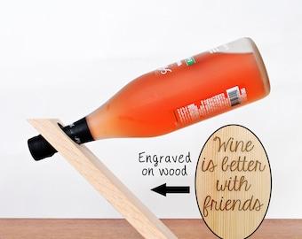 Wood Wine Bottle Balancer - Wine Bottle Girlfriend Gift - Gravity Defying Wine Bottle Holder - Wine is better with friends