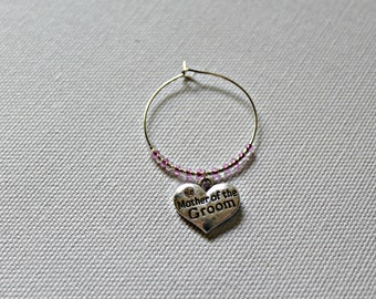 Custum Order/Mother of the Bride Wine Charm, Wedding favor, Wine Charms, Wedding gifts
