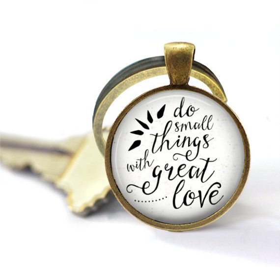 Mother Teresa Quote, Keyring, Do Small Things With Great Love, Pendant Keychain, Quote Keychain, Quote Key Chain, Small Things, Faith Key
