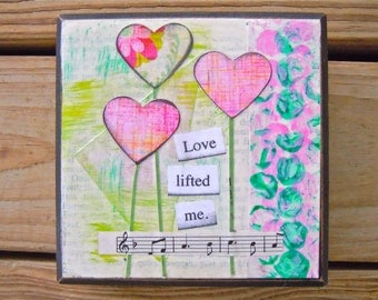 Small Art - Mixed Media Art Block - Original Painting - Love Lifted Me - Collage Art - Valentine's Day Gift - Pink and Green - Square Art