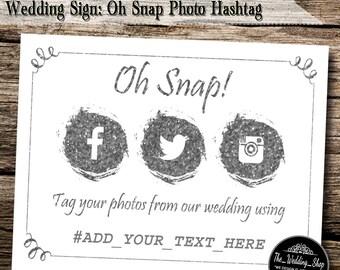 "Instant Download- 8.5"" x 11"" DIY Printable Jpeg PDF Wedding Hashtag Social Media Sign- Oh Snap! Tag Your Photos"