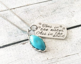 Toes in the water ass in the sand - Summer necklace - Hand stamped necklace - Custom necklace - Summer jewelry - Turquoise jewelry