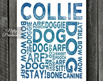 Collie Print - INSTANT DOWNLOAD Collie Art - Typography Collie Poster - Collie Gifts - Blue Printable Collie Wall Art - Collie Dog Art