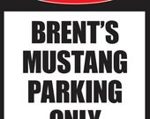 Mustang Parking Only Custom Personalized Man Cave Bar Sign Christmas man cave sign - Bestman & Groomsmen gift for Him