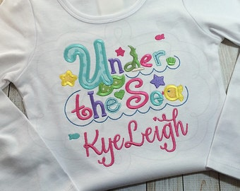 Under The Sea Birthday | Underwater Shirt | Shirt or Bodysuit | Custom Appliquéd & Embroidered | Personalized | By Sixpence