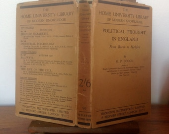 Vintage Book. Political Thought in England by G.P.Gooch. 1920's.