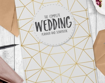Wedding Planning Made Easy- The Complete Planner And Scrapbook