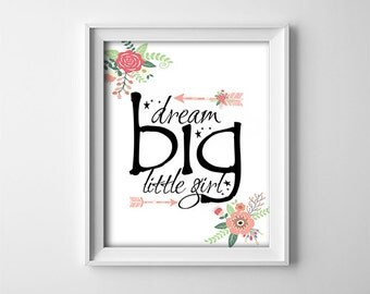 "INSTANT DOWNLOAD 8X10"" printable digital art file-Dream big little girl-Black,white-Floral-Minimalist-Arrows-Nursery wall decor-Little girl"