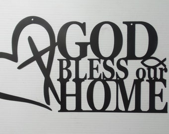 God Bless Our Home Sign- 18 inch METAL Sign G11