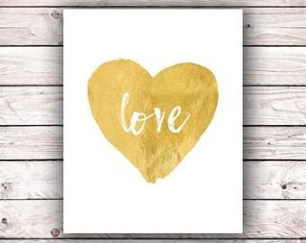 FAUX Gold foil printable wall art print Love heart printable Romantic wedding bridal valentine engagement keepsake quote shower gift decor