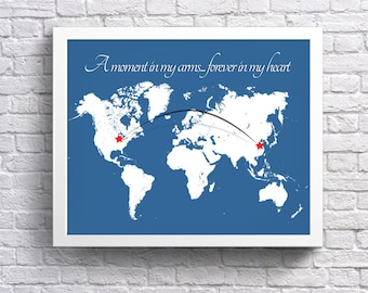 Adoption Map CUSTOMIZED Print - Adoption Quote with Map and Connecting Lines. Custom Country, Adoption Print, Nursery decor, Nursery gift