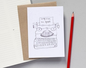 Typewriter Greetings Card - Hello Card - Retro Card - Blank Card - Quirky Card - Illustrated Card - Funny Card