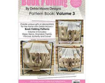 Debbi Moore Book Folding Pattern Book Volume 3 - Hope, Family, Nana, Grandad, Travel, Princess, Butterfly