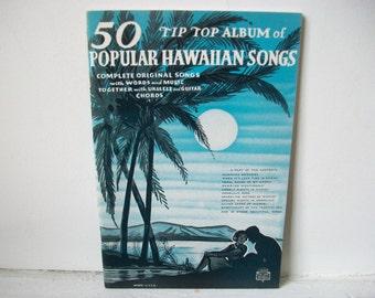 Popular Hawaiian Songs Sheet Music Book, Vintage Tip Top Album of 50 Popular Hawaiian Songs- Words and Music, Ukulele & Guitar Cords, 1936
